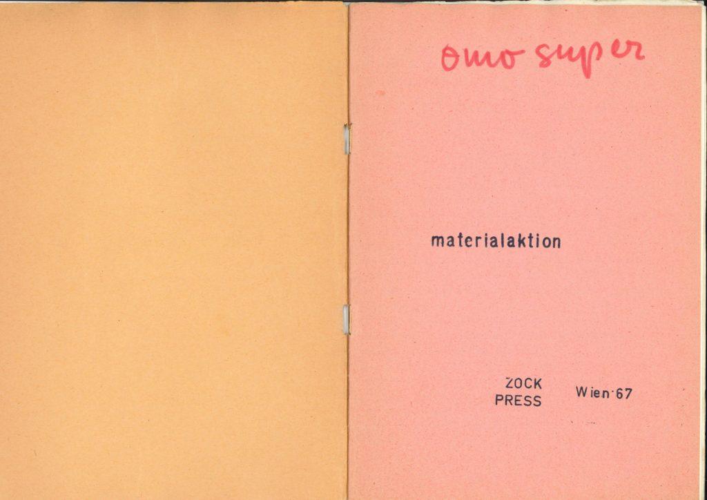 Otto Muehl, OMO SUPER, Publication, Vienna 1967 (Book) Archiv der Avantgarden, Staatliche Kunstsammlungen Dresden