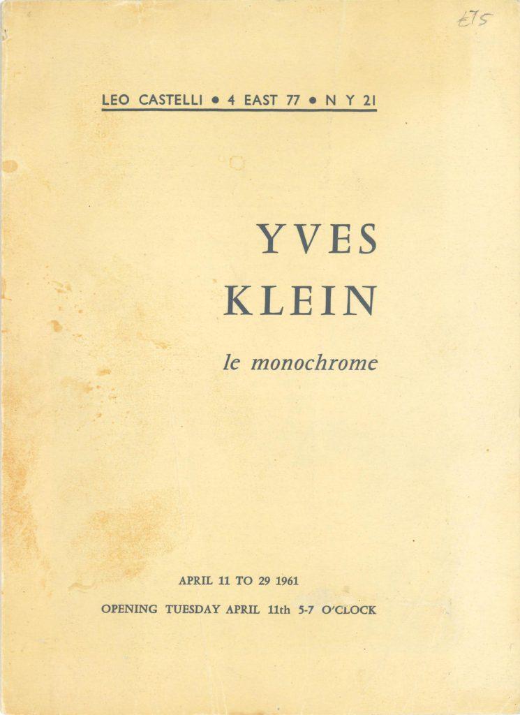 "Yves Klein ""Le Monorchome"", Leo Castelli,, 1961 (Invitation) © SKD"
