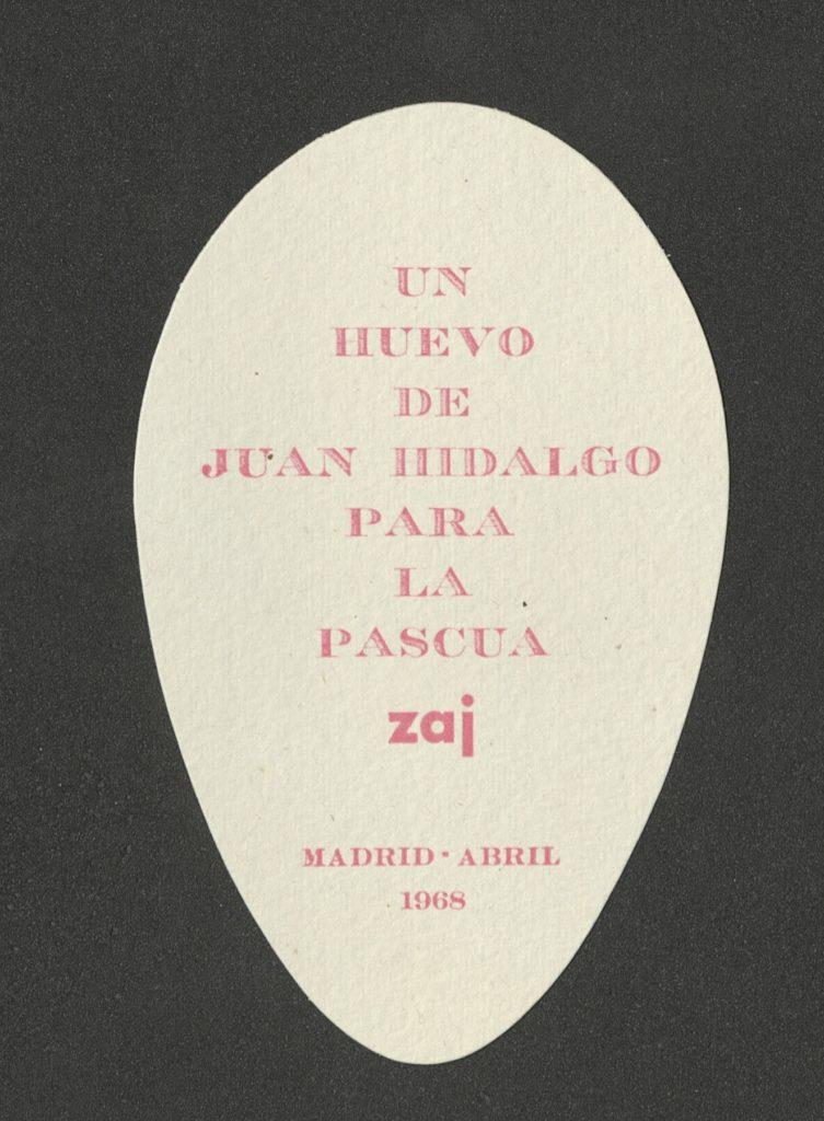 """""""UN HUEVO DE JUAN HIDALGO PARA LA PASCUA"""", ZAJ, MADRID, APRIL 1968"""