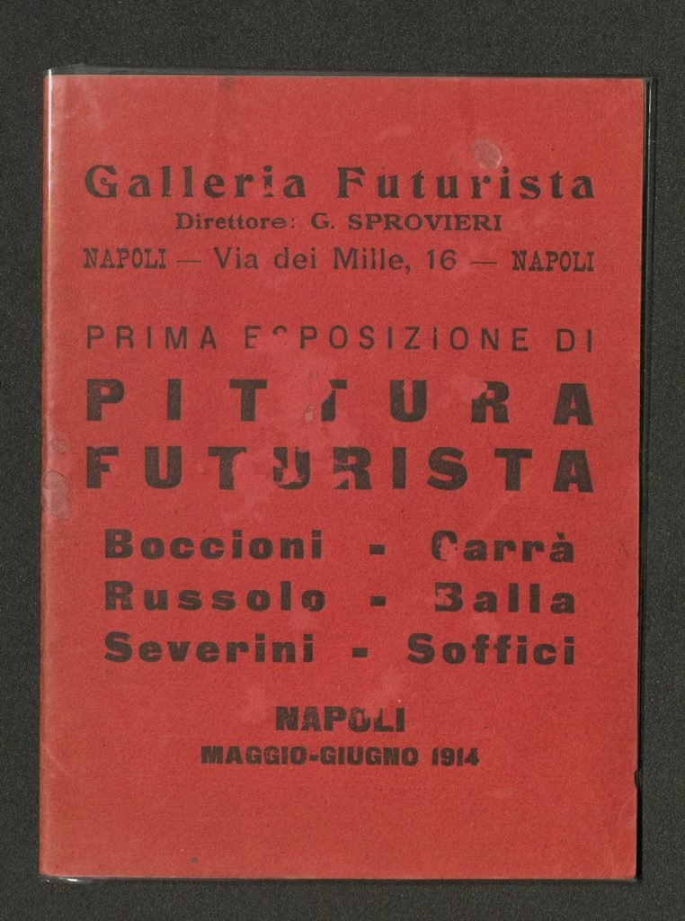 PRIMA ESPOSIZIONE DI PITTURA FUTURISTA, 1914, Galleria Futurista, Napoli (Catalogue) Archiv der Avantgarden, Staatliche Kunstsammlungen Dresden