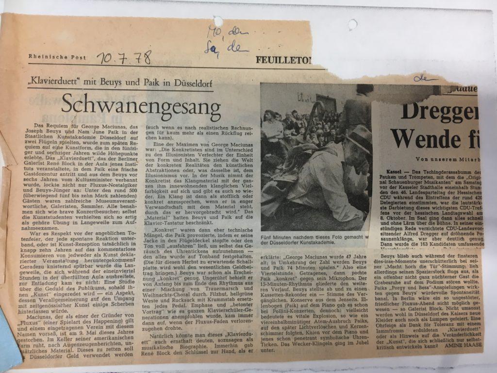 "<em>Rheinische Post</em>, Press, 10 July 1978, Amine Haase on <em>In Memorian George Maciunas: Klavierduett Joseph Beuys & Nam June Paik</em>, Kunstakademie Düsseldorf 1978 © SKD © VG BILD KUNST, BONN"" class=""wp-image-686″><figcaption>Rheinische Post, Press, 10.7.1978, Amine Haase on <em>In Memorian George Maciunas, Klavierduett Joseph Beuys & Nam June Paik</em>, Kunstakademie Düsseldorf 1978 © SKD © VG BILD KUNST, BONN</figcaption></figure>    <figure class="