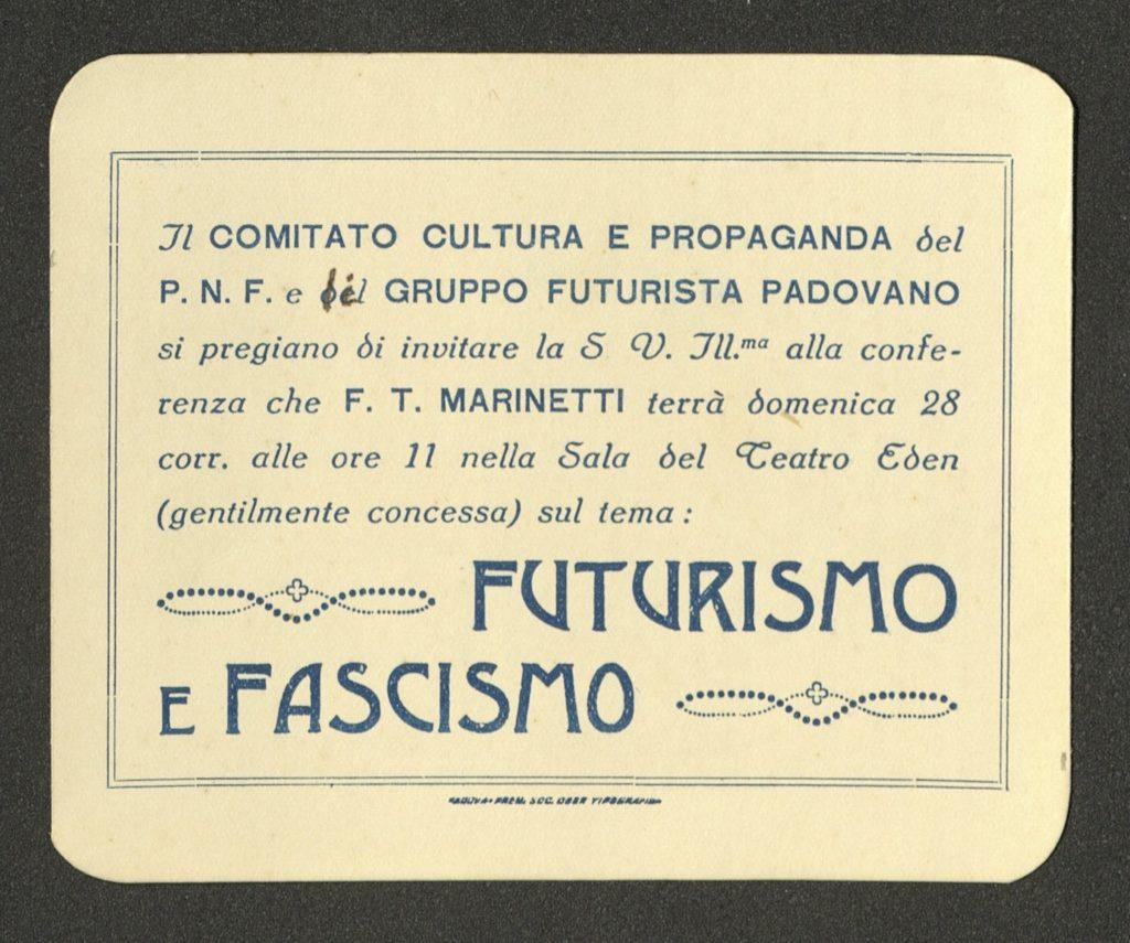 """F.T. Marinetti, """"Futurismo e Fascismo"""", Teatro Eden Padua, 28.02.1926 (Invitation) Archiv der Avantgarden, Staatliche Kunstsammlungen Dresden"""
