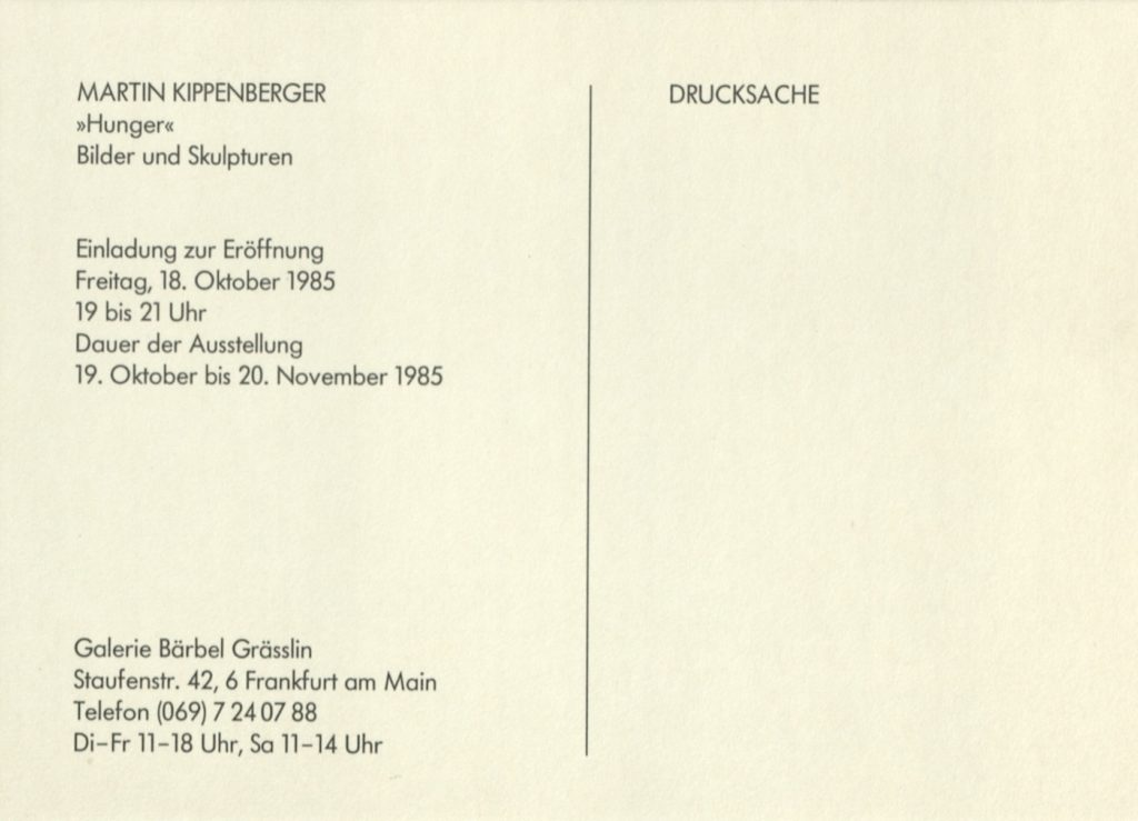 "Martin Kippenberger ""Hunger"", Bärbel Grässlin Frankfurt a.M. 1985 (Invitation) © 2019 Estate Martin Kippenberger, Galerie Gisela Capitain, Cologne; Archiv der Avantgarden, Staatliche Kunstsammlungen Dresden"