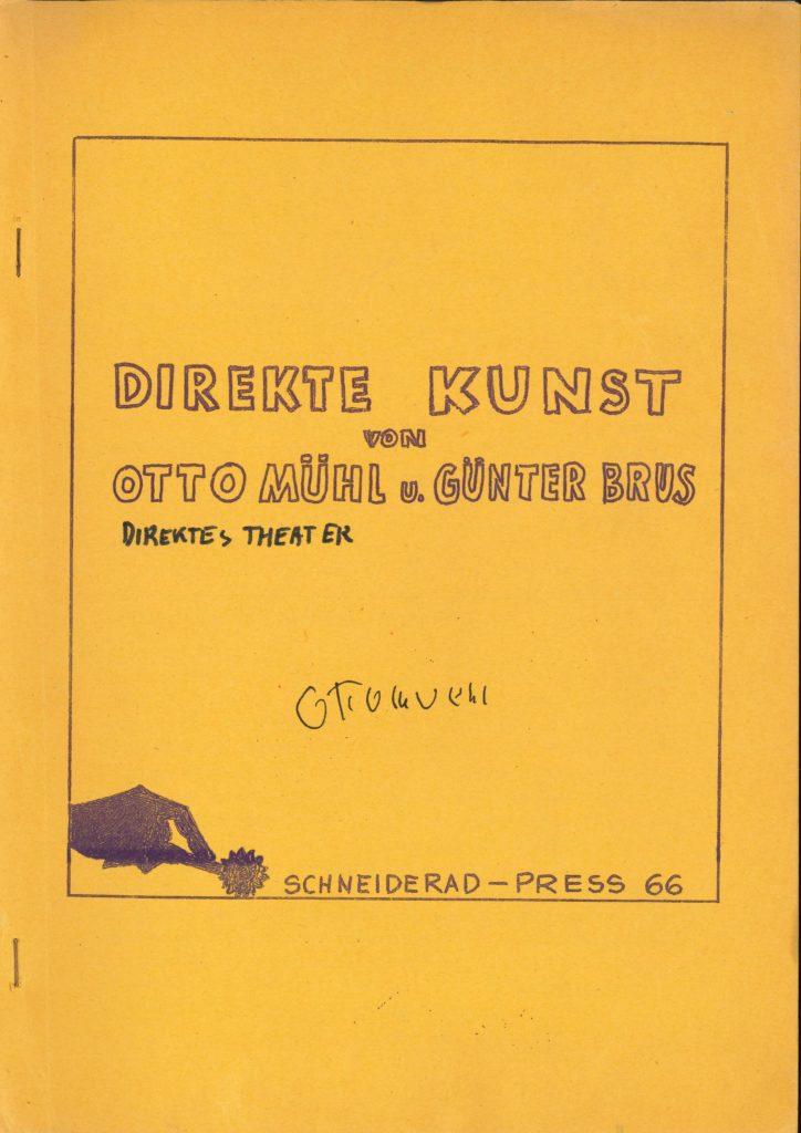 """""""Direkte Kunst"""", Otto Muehl und Grünther Brus, Schneiderad Press,(Publication) Archiv der Avantgarden, Staatliche Kunstsammlungen Dresden"""