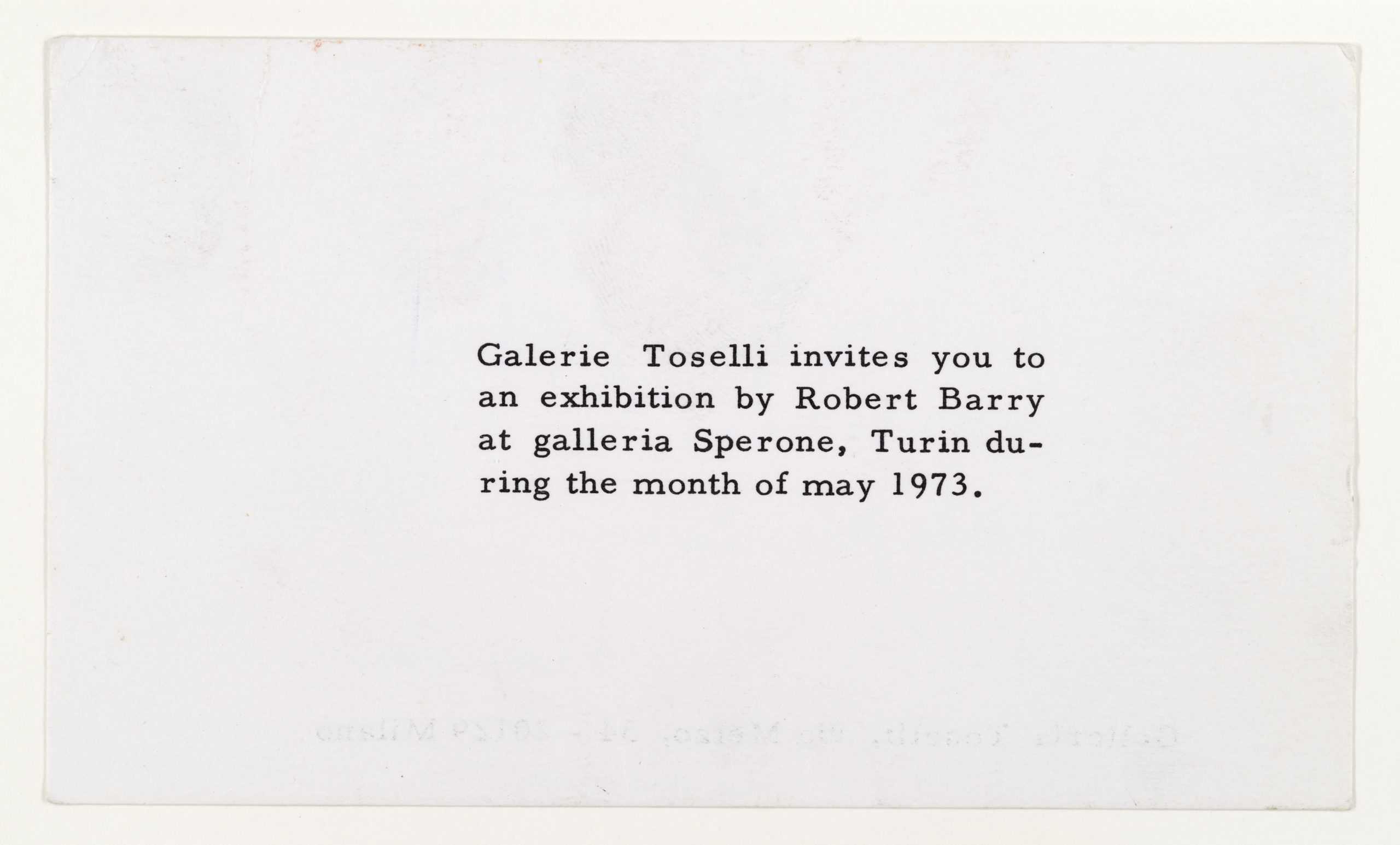 Robert Barry, Invitation Project, Galleria Toselli, Milan invites to Sperone, Turino, June 1973 (Invitation); Sammlung Marzona, Kunstbibliothek – Staatliche Museen zu Berlin