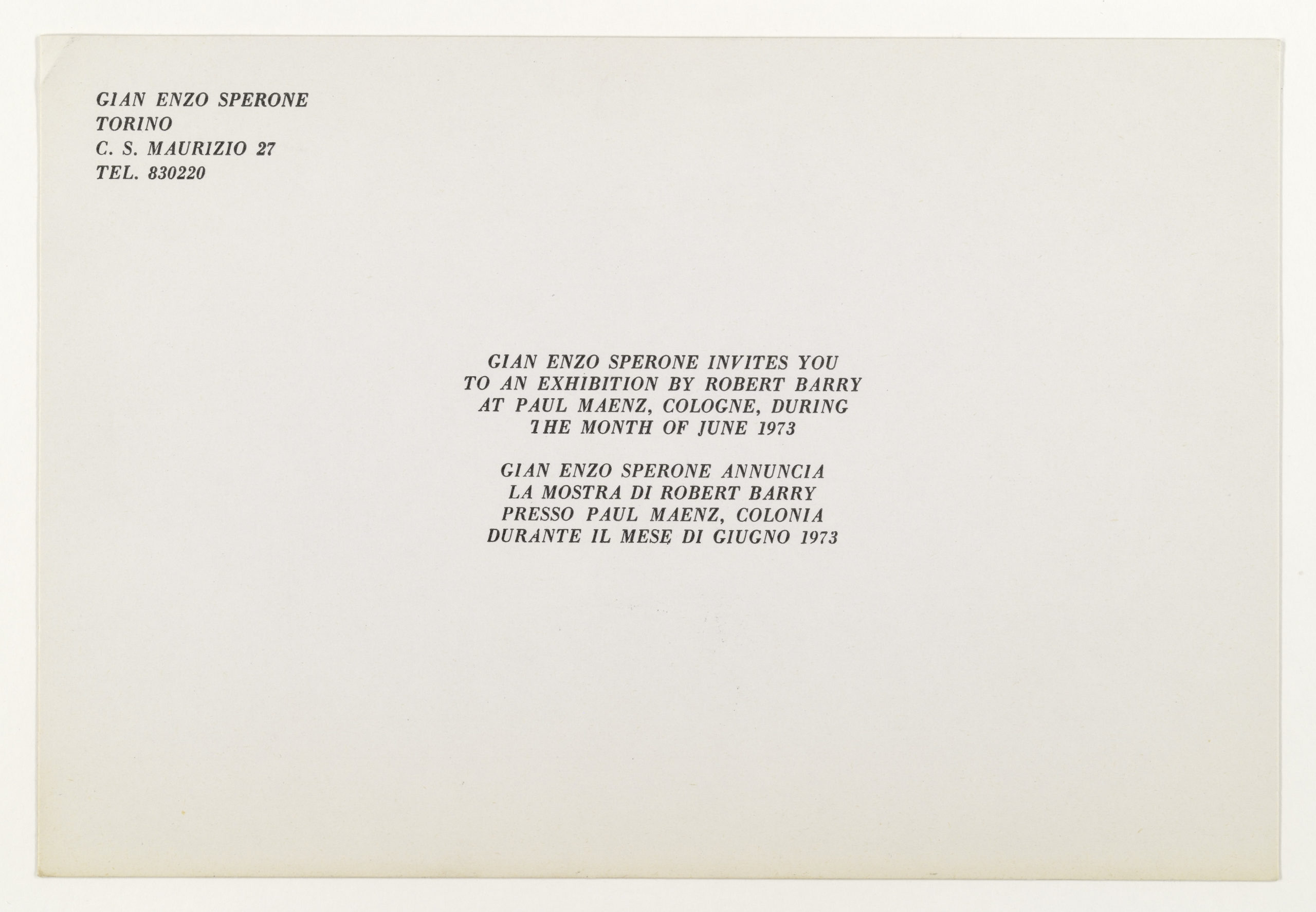 Robert Barry, Invitation Project, Galleria Sperone, Turino invites to Paul Maenz, Cologne, June 1973 (Invitation); Sammlung Marzona, Kunstbibliothek – Staatliche Museen zu Berlin