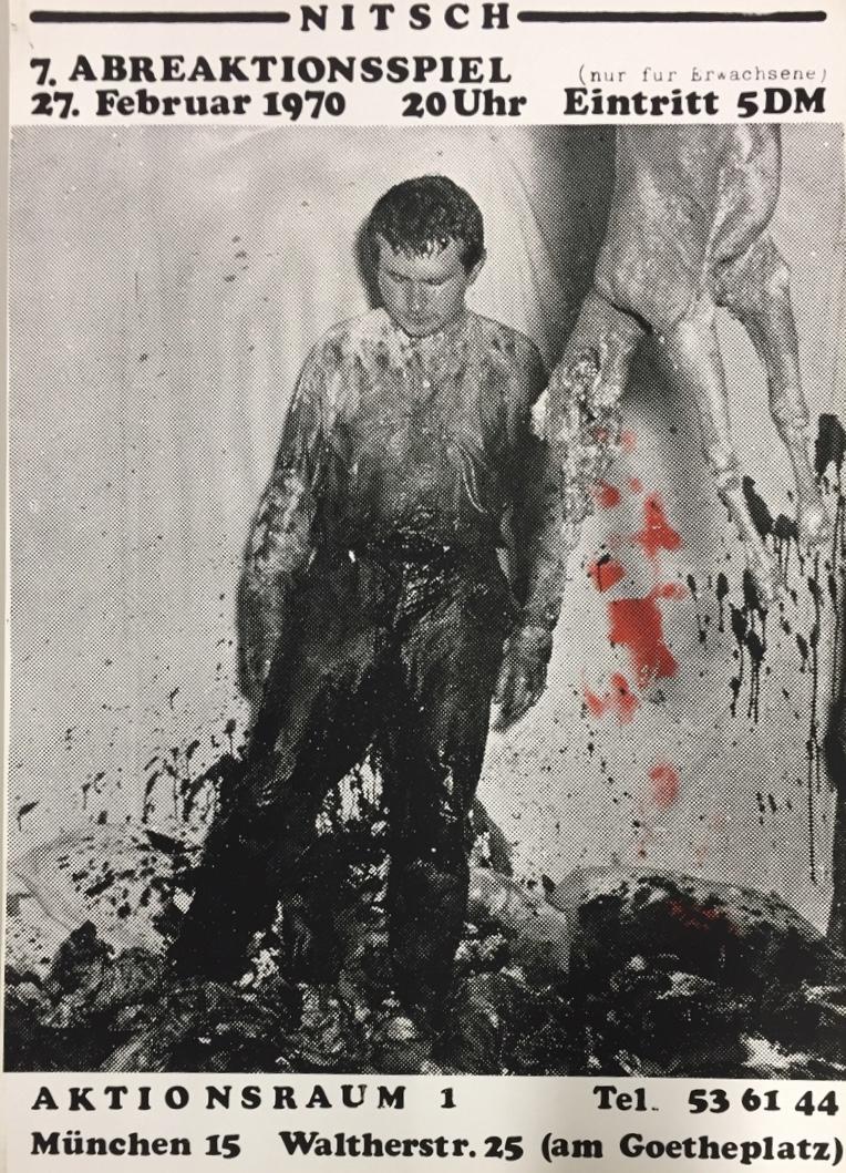 Herman Nitsch, 7. Abreaktionsspiel, Aktionsraum 1, München 1970 (Poster); Archiv der Avantgarden, Staatliche Kunstsammlungen Dresden; VG Bild-Kunst, Bonn.