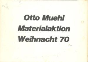 Otto Muehl, MATERIALAKTION WEIHNACHT 70, Aktionsgalerie Bern, 1970 (Invitation); Archiv der Avantgarden, Staatliche Kunstsammlungen Dresden