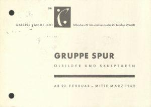 GRUPPE SPUR, Galerie van den Loo, Munich 1962 (Invitation); Archiv der Avantgarden, Staatliche Kunstsammlungen Dresden