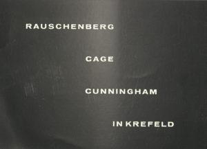 Rauschenberg – Cage – Cunningham, Museum Haus Lange & Stadttheater Krefeld 1964 (INVITATION); Archiv der Avantgarden, Staatliche Kunstsammlungen Dresden