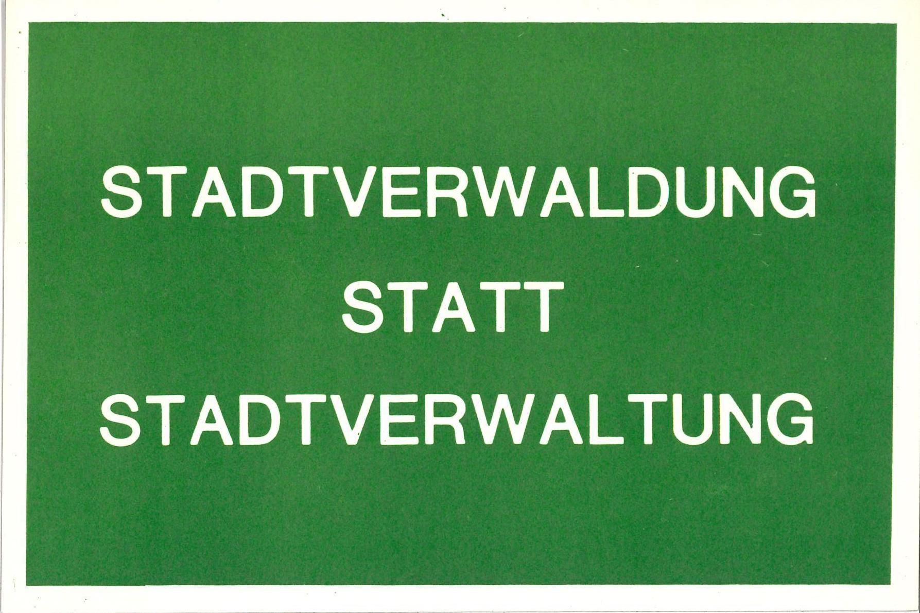 """Joseph Beuys """"Stadtverwaldung Statt Stadtverwaltung"""", documenta VII, 1982 (announcement postcard); Archiv der Avantgarden, Staatliche Kunstsammlungen Dresden © Siegfried Sander, © VG Bild-Kunst, Bonn"""