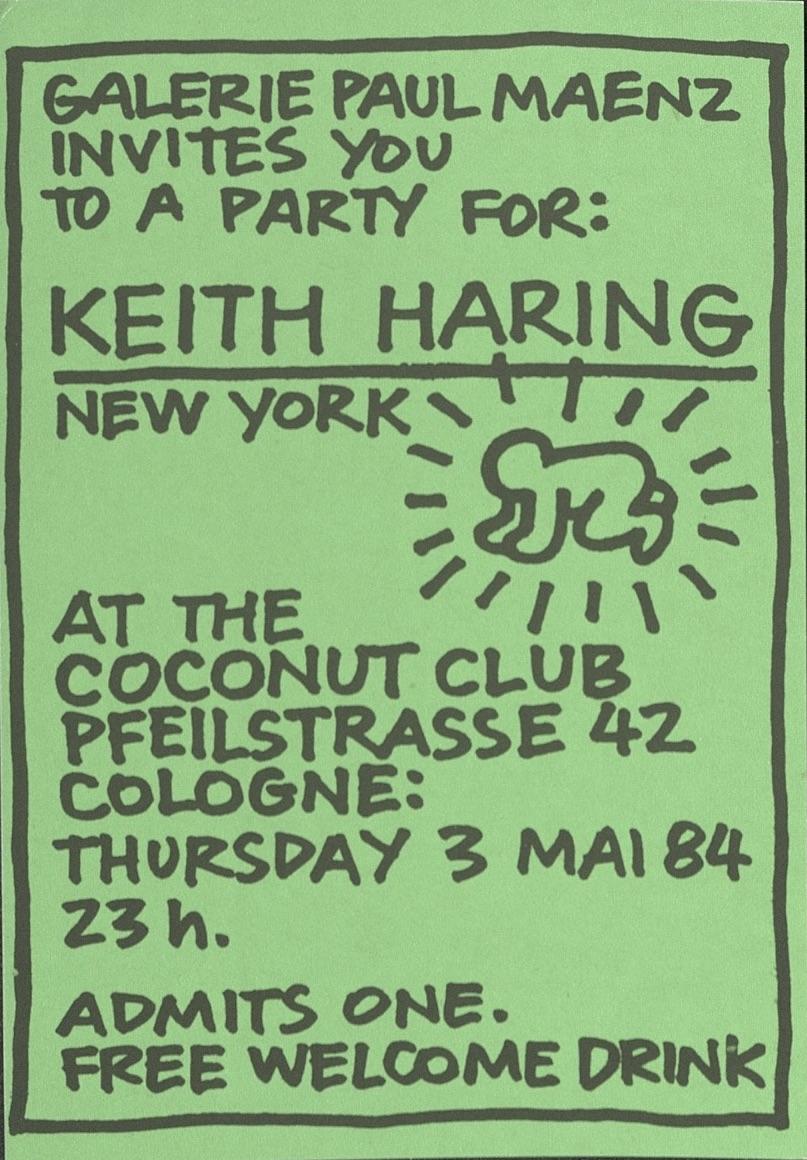 Keith Haring, Galerie Paul Maenz, Cologne 1984 (Party Invitation) © Keith Haring; Archiv der Avantgarden, Staatliche Kunstsammlungen Dresden