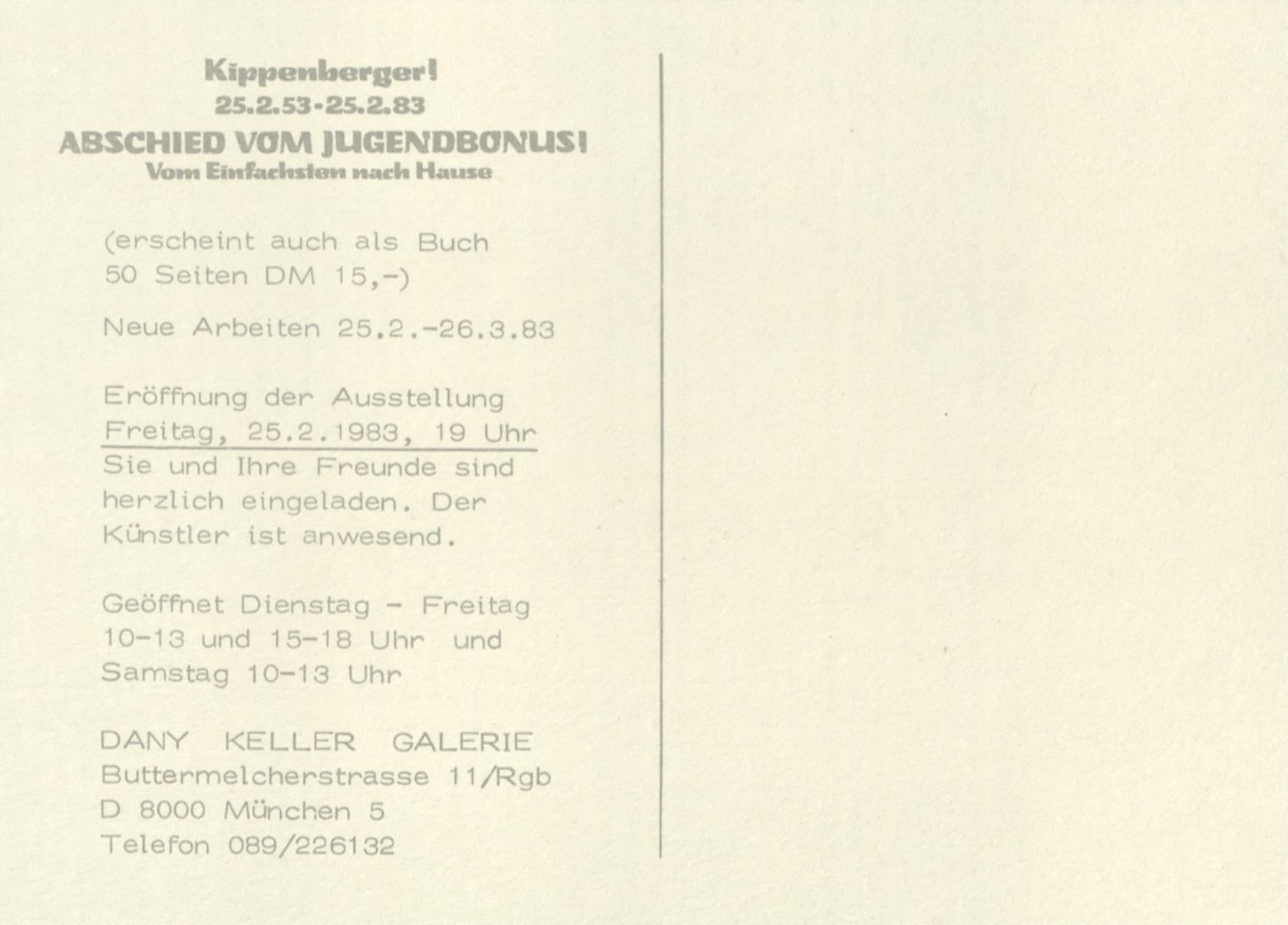 Martin Kippenberger, ABSCHIED VOM JUGENDBONUS 1, Danny Keller, München 1981 (Invitation Card) © 2019 Estate Martin Kippenberger, Galerie Gisela Capitain, Cologne; Archiv der Avantgarden, Staatliche Kunstsamllungen Dresden
