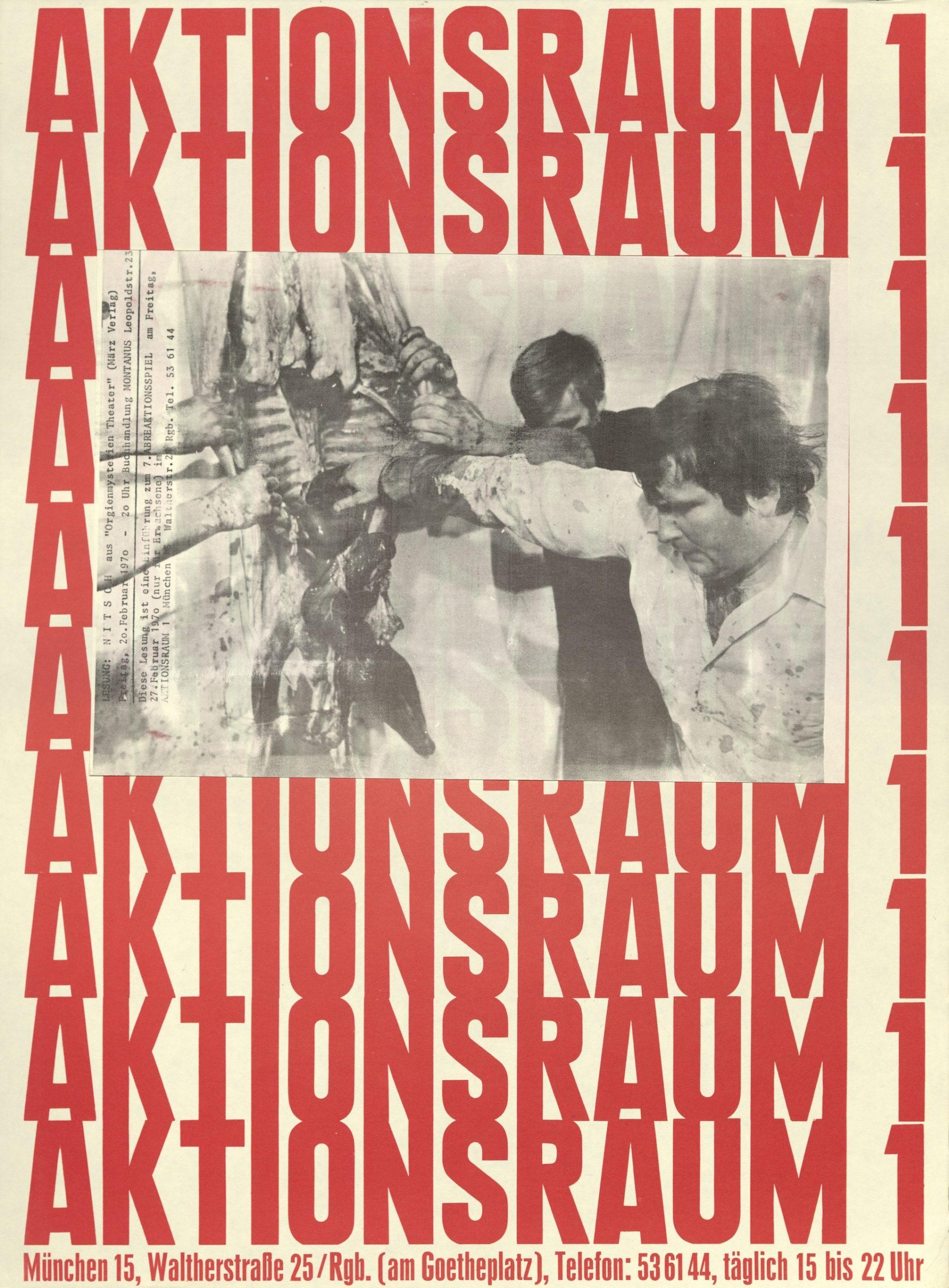 Herman Nitsch, ORGIENMYSTERIEN THEATER, Aktionsraum 1, München 1970 (Poster) ; Archiv der Avantgarden, Staatliche Kunstsammlungen Dresden; VG Bild-Kunst, Bonn.