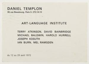 Art & Language Institute, Galerie Templon, Paris 1972 (invitation); Sammlung Marzona, Kunstbibliothek – Staatliche Museen zu Berlin