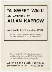 Allan Kaprow, A SWEET WALL, René Block Galerie Berlin, 1970 (invitation); Sammlung Marzona, Kunstbibliothek – Staatliche Museen zu Berlin