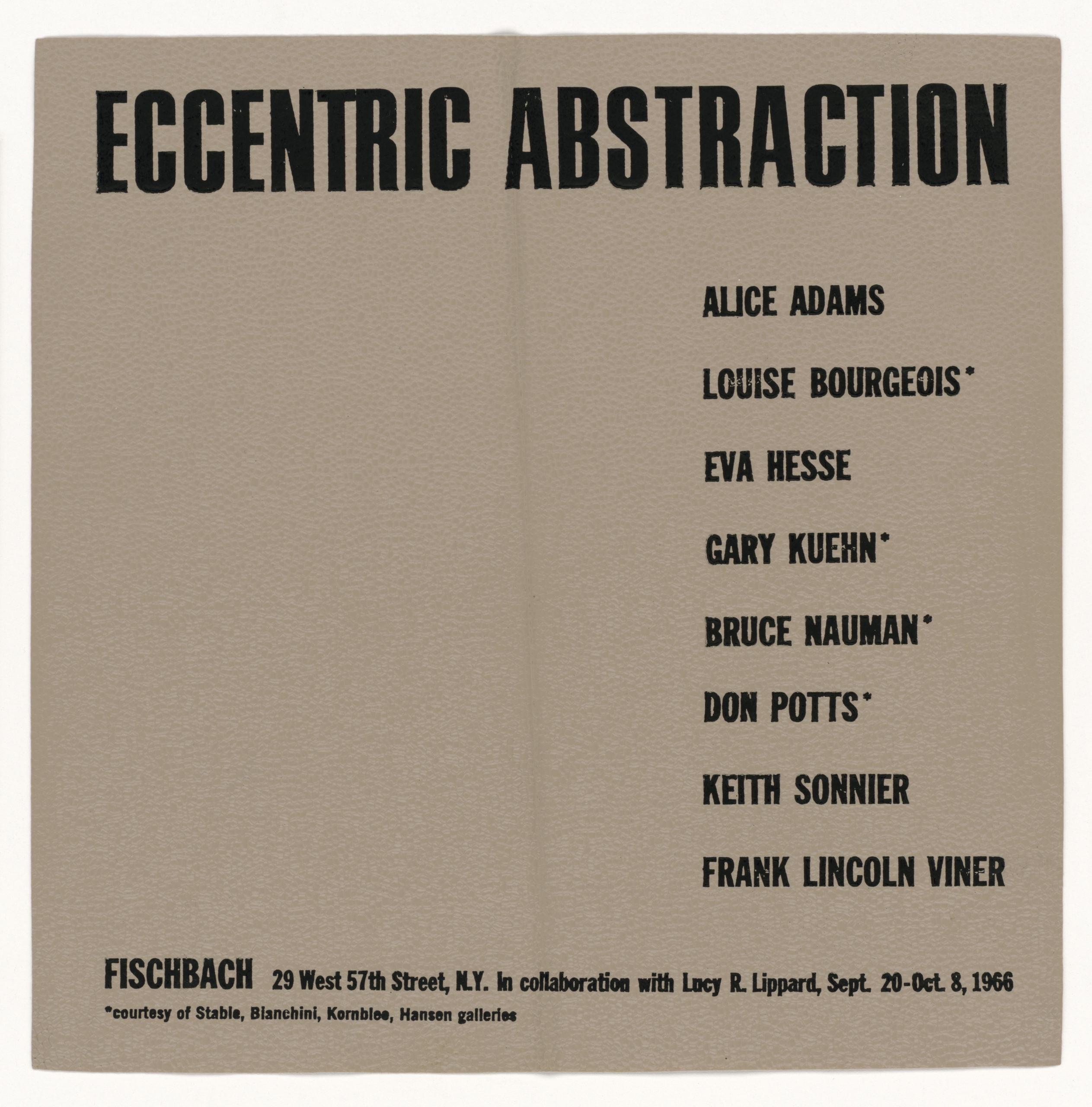 ECCENTRIC ABSTRACTION, Fischbach Gallery, New York 1966 (invitation /catalogue); Sammlung Marzona, Kunstbibliothek – Staatliche Museen zu Berlin